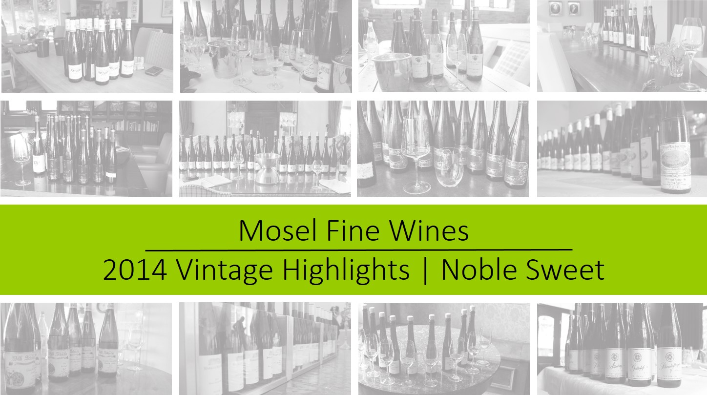Mosel Vintage 2014 | Noble Sweet Riesling Highlights