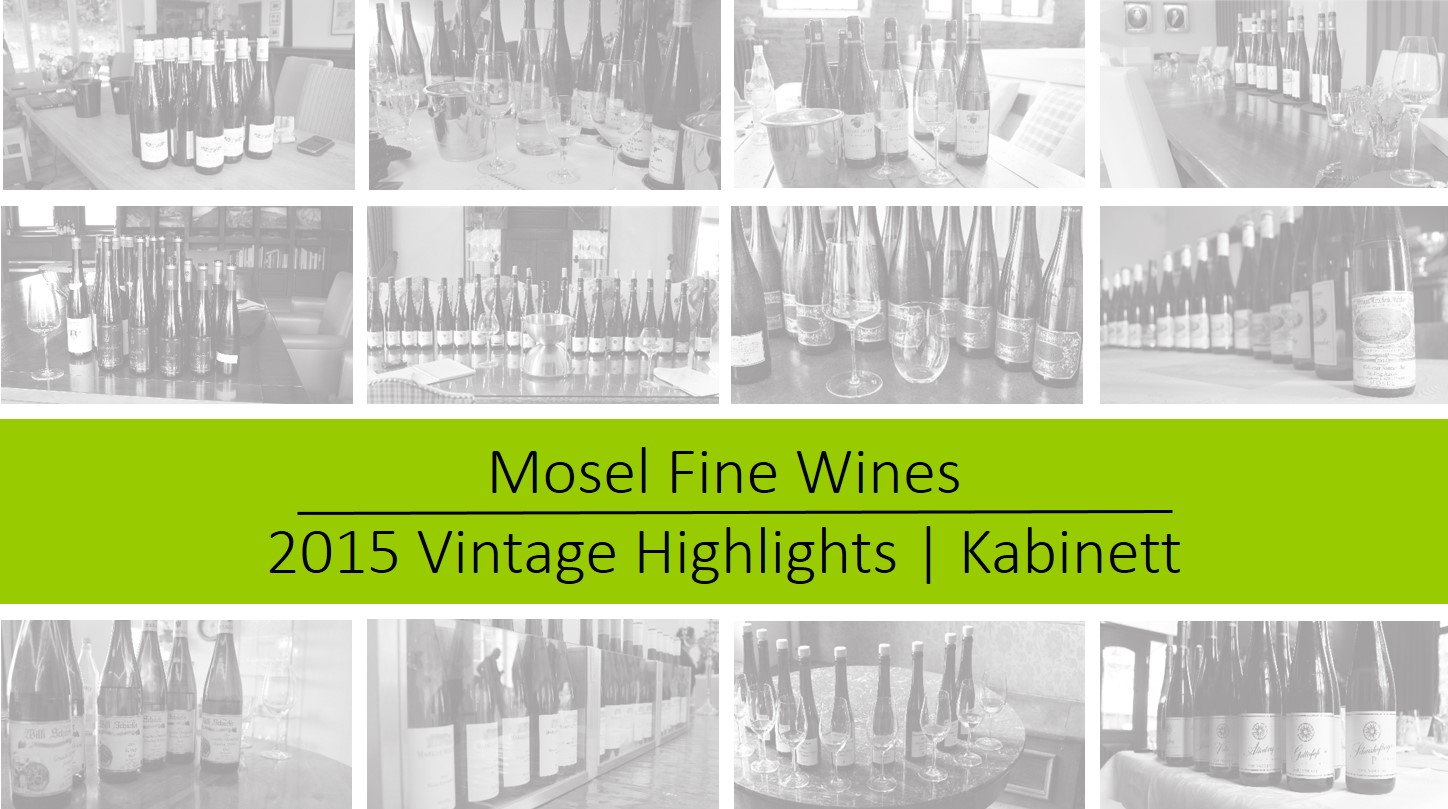 Mosel Vintage 2015 | Kabinett Highlights