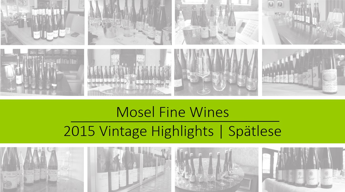 Mosel Vintage 2015 | Spätlese Highlights