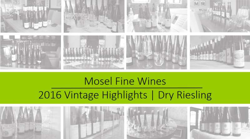 2016 Vintage | Mosel | Dry Riesling | Highlights