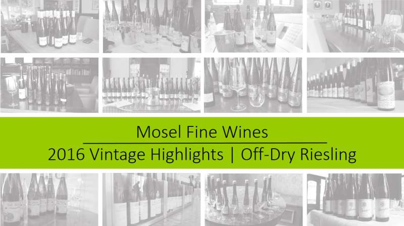 2016 Vintage | Mosel | Off-Dry Riesling | Highlights
